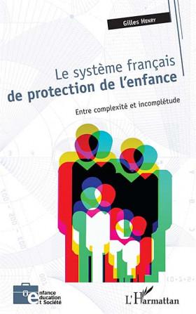 Le système français de protection de l'enfance
