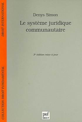 Le système juridique communautaire