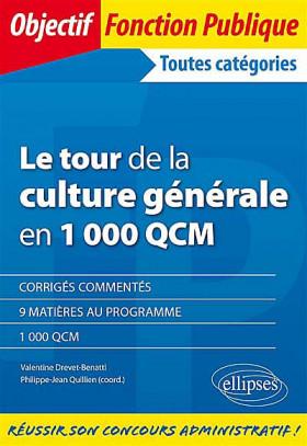 Le tour de la culture générale en 1 000 QCM