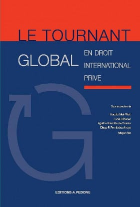 Le tournant global en droit international privé