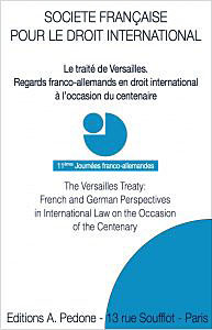 Le traité de Versailles - Regards franco-allemands en droit international à l'occasion du centenaire