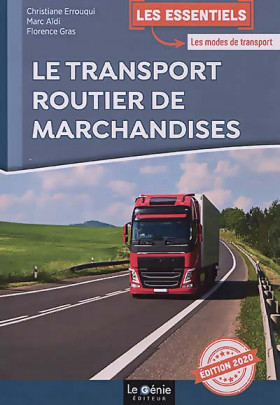 Le transport routier de marchandises - Édition 2020