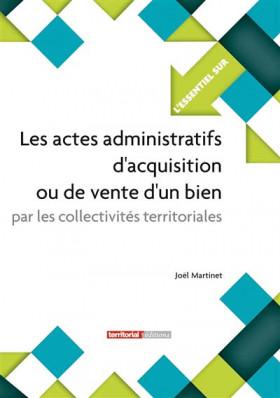 Les actes administratifs d'acquisition ou de vente d'un bien par les collectivités territoriales