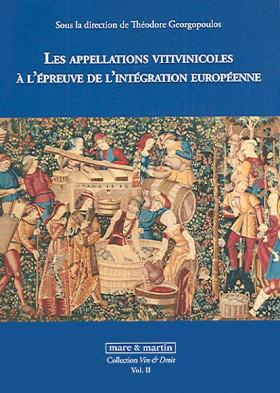 Les appellations vitivinicoles à l'épreuve de l'intégration européenne