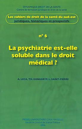 La psychiatrie est-elle soluble dans le droit médical ?