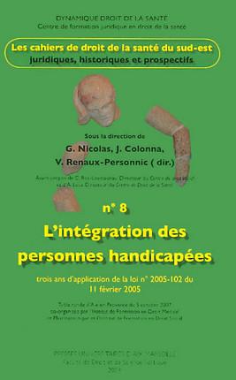 L'intégration des personnes handicapées : trois ans d'application de la loi n°2005-102 du 11 février 2005