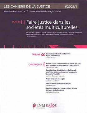 Les cahiers de la justice, 2021 N°1