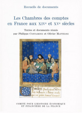 Les Chambres des comptes en France au XIVe et XVe siècles