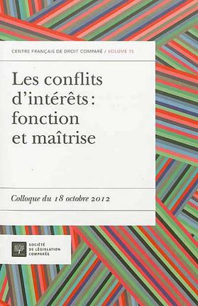 Les conflits d'intérêts : fonction et maîtrise