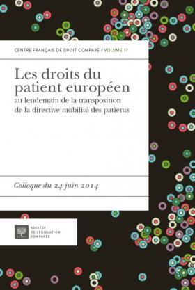 Les droits du patient européen au lendemain de la transposition de la directive mobilité des patients