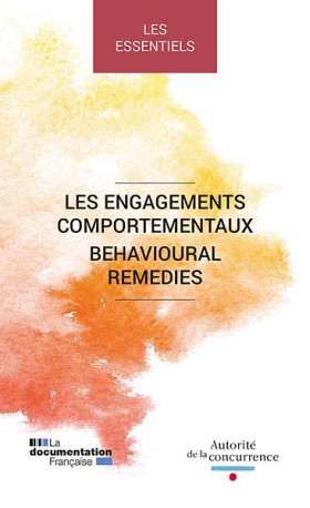 Les engagements comportementaux - Behavioural Remedies