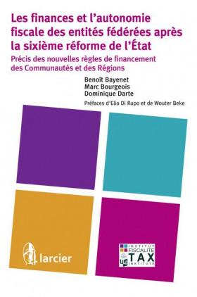 Les finances et l'autonomie fiscale des entités fédérées après la sixième réforme de l'État
