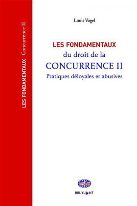 Les fondamentaux du droit de la concurrence II