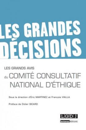 Les grands avis du Comité Consultatif National d'Ethique