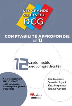 Les grands sujets du DCG 10 - Comptabilité Approfondie