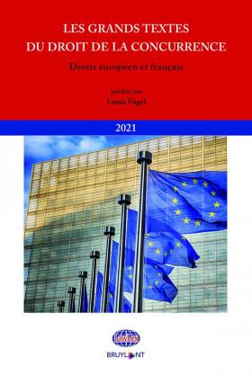 Les grands textes du droit de la concurrence 2021