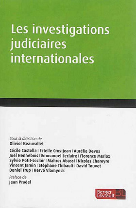 Les investigations judiciaires internationales