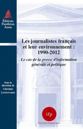 Les journalistes français et leur environnement : 1990-2012