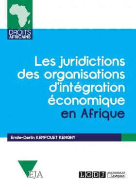 Les juridictions des organisations d'intégration économique en Afrique