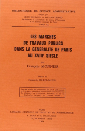 Les marchés de travaux publics dans la Généralité de Paris au XVIIIe siècle