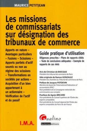 Les missions de commissariats sur désignation des tribunaux de commerce