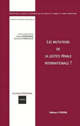 Les mutations de la justice pénale internationale ?