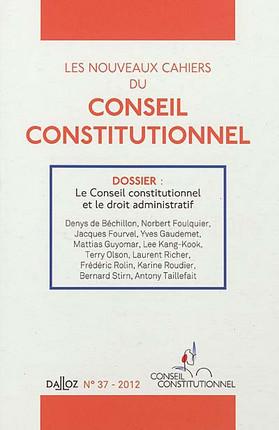 Les nouveaux Cahiers du Conseil constitutionnel, 2012 N°37