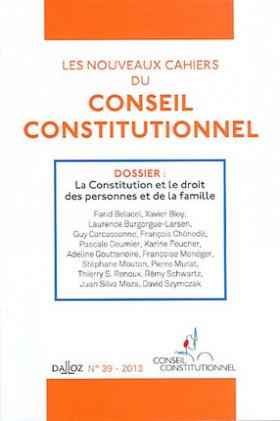 Les nouveaux cahiers du Conseil constitutionnel, 2013 N°39