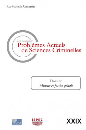 Les nouveaux problèmes actuels de sciences criminelles. Volume XXIX