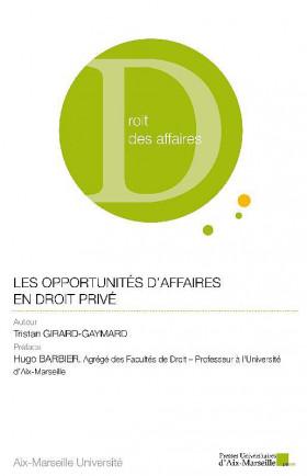 Les opportunités d'affaires en droit privé