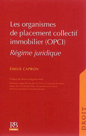 Les organismes de placement collectif immobilier (OPCI)