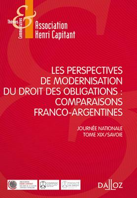 Les perspectives de modernisation du droit des obligations : comparaisons franco-argentines