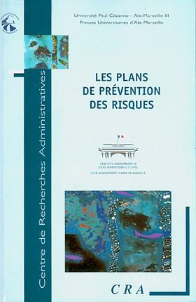 Les plans de prévention des risques