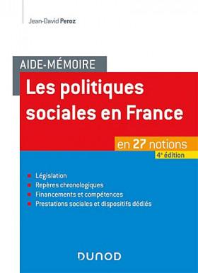 Les politiques sociales en France : en 27 notions
