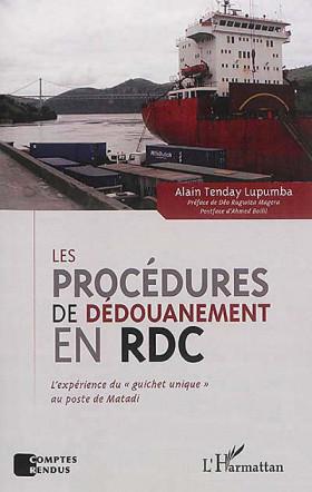 Les procédures de dédouanement en RDC