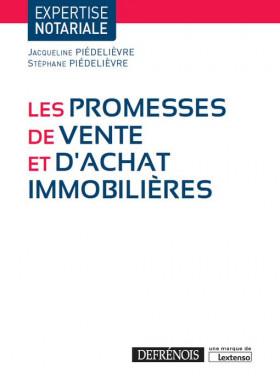 Les promesses de vente et d'achat immobilières