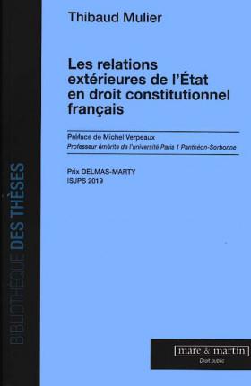 Les relations extérieures de l'État en droit constitutionnel français