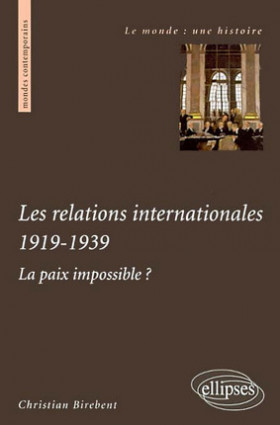 Les relations internationales 1919-1939