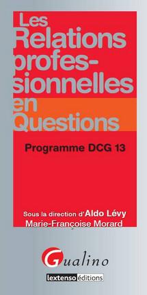 Les relations professionnelles en questions - Programme DCG 13