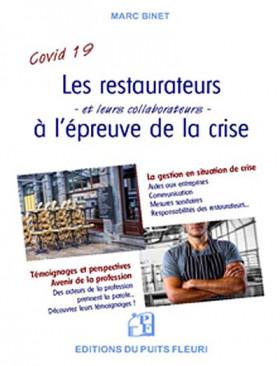 Les restaurateurs à l'épreuve de la crise : Covid-19