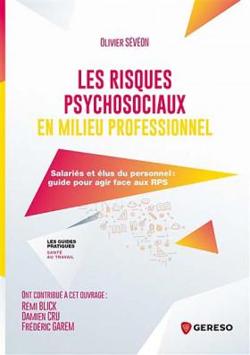 Les risques psychosociaux en milieu professionnel