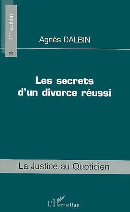 Les secrets d'un divorce réussi