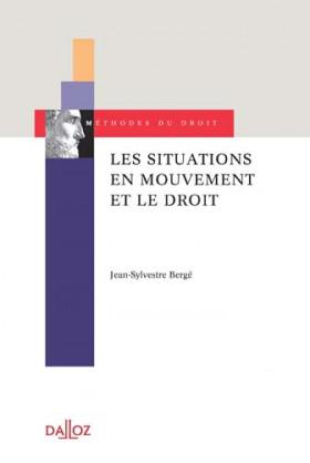 Les situations en mouvement et le droit
