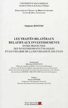 Les traités bilatéraux relatifs aux investissements