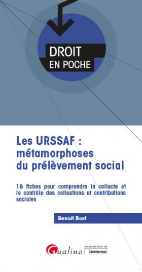 Les URSSAF : métamorphoses du prélèvement social