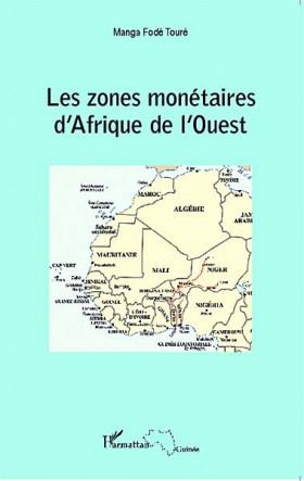 Les zones monétaires d'Afrique de l'Ouest