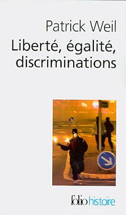 Liberté, égalité, discriminations