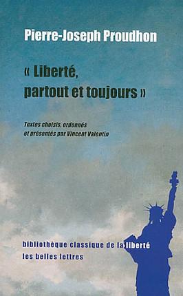 """""""Liberté, partout et toujours"""""""
