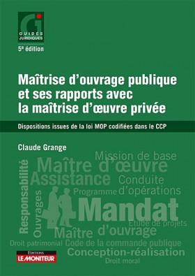 Maîtrise d'ouvrage publique et ses rapports avec la maîtrise d'oeuvre privée
