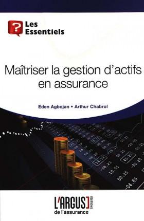 Maîtriser la gestion d'actifs en assurance